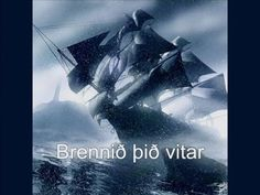 Brennið þið vitar - an old Icelandic song In English the name would be Burn you lighthouses, the song is not about burning lighthouses though. It is about a ship sailing in storm and how he sailors plea for the lighthouse to guide them their way to shore. It was written by Páll Ísólfsson at least 50 years ago.