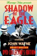 movie #13....The Shadow of the Eagle...Feb.1932.  Directed by Ford Beebe.  With Dorothy Gulliver, Lloyd Whitlock, Edward Hearn, Pat O'Malley, Richard Tucker.  (12 episodes)