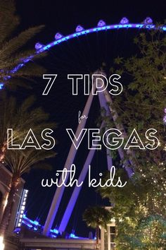 While most people don't think of Vegas a s a kid-friendly destination, there is actually plenty to do for both children and adults!