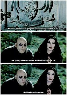 The Addams Family credo