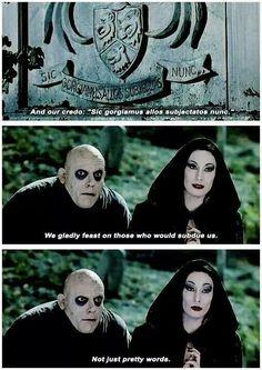 The Addams Family credo