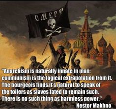 a quote by Nestor Makhno