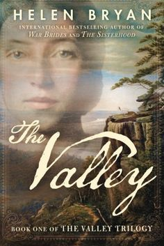 The Valley (The Valley Trilogy) by Helen Bryan https://smile.amazon.com/dp/1503936155/ref=cm_sw_r_pi_dp_KeDGxbCNV7FS5