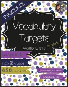 Vocabulary Targets Word List: (Tier 2 Words) Free Tier 2 Vocab Word Lists by gradeFree Tier 2 Vocab Word Lists by grade Kindergarten Vocabulary, Vocabulary Strategies, Vocabulary Instruction, Vocabulary Building, Vocabulary Activities, Vocabulary Words, Academic Vocabulary, Literacy, Spelling Activities