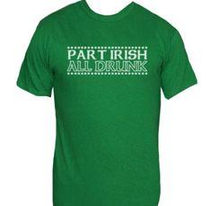 Part Irish All Drunk - Small / Kelly Green