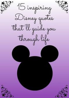 All of these Disney quotes are so good!  A little Disney, and you can get through anything. http://thestir.cafemom.com/entertainment/157222/15_inspiring_disney_quotes_thatll