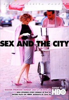 Way back. Sex and the City