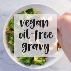 Oil-Free Gravy Oil-Free Vegan Gravy - so good on mashed potatoes.Oil-Free Vegan Gravy - so good on mashed potatoes. Vegan Sauces, Vegan Foods, Vegan Dishes, Whole Food Recipes, Cooking Recipes, Healthy Recipes, Cooking Ribs, Vegan Recipes Videos, Vegan Life