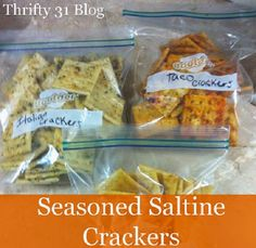 Save Money. Make your own flavored crackers.. Seasoned saltine crackers are an easy and inexpensive snack, party food or accompaniment to soup, stew or chili.