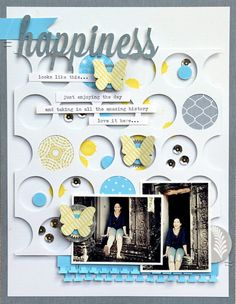 Love the punched out page of circles being used - gives me many ideas for my scraps!