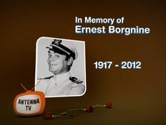 21 Hour Salute to Ernest Borgnine: McHale's Navy Marathon by Antenna TV. In tribute to Ernest Borgnine, Antenna TV will be airing a 21 hour marathon of McHale's Navy on Sunday, July 15th starting at 7a ET.