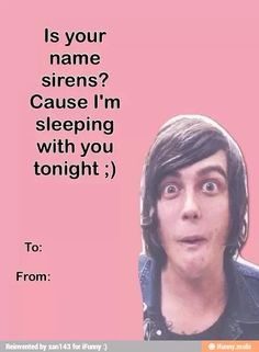 Jelling Quinn Valentine's Day card. To: Everyone :D your welcome