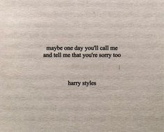 From The Dining Table // Harry Styles Some Quotes, Quotes For Him, Amor Musical, Boy Crush Quotes, Text Messages Crush, Harry Styles Songs, Harry Styles Wallpaper, Pretty Words, Quote Aesthetic