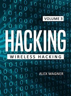 Hacking: Learn fast how to Hack any Wireless Networks, Penetration testing Hacking Book, Step-by-Step implementation and demonstration guide (Wireless Hacking) (Volume – CyberWar CLaim your gift now The Dark Internet, Test Hacks, Hacking Websites, Hacking Tricks, Cyber Security Awareness, Hacking Books, Android Technology, Learn Faster, Android Hacks