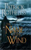 The Name of the Wind (Kingkiller Chronicles Series #1)