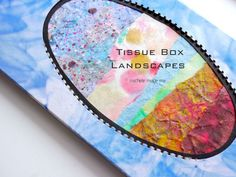 Tutorial: Tissue Box Landscapes - Michele Made Me