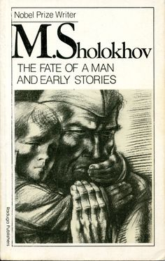 Mikhail Sholokhov - The Fate of Man and Early Stories (1989)