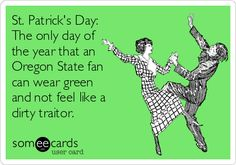 Oregon State Beavers fans can NOT wear green except for St Pattys Day