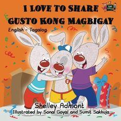I Love to Share Gusto Kong Magbigay (tagalog childrens books, english tagalog books): tagalog bilingual, filipino children's books, tagalog kids books ... Bilingual Collection) (Tagalog Edition) Price:$9.39