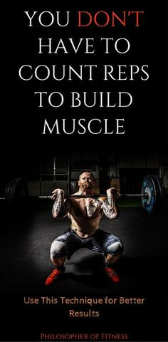 You Don't Have to Count Reps to Build Muscle! Check Out This Technique For Better Results!