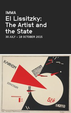 Lissitzky at IMMA Invite Card. El Lissitzky: The Artist and the State. with Rossella Biscotti, Maud Gonne, Núria Güell, Alice Milligan, Sarah Pierce & Hito Steyerl, 30 July to 18 October 2015