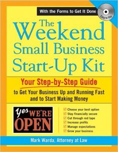 The Weekend Small Business Start-Up Kit: Mark Warda: 0760789216022: Amazon.com: Books