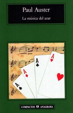 La Música del Azar, Paul Auster. 1990