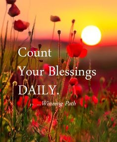 It's about Attitude Gratitude - Count Your Blessings DAILY.
