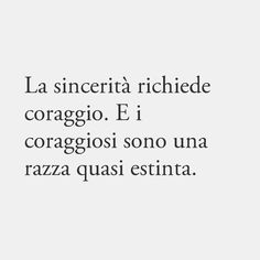Poetry Quotes, Words Quotes, Sayings, True Quotes, Motivational Quotes, Inspirational Quotes, Italian Quotes, Quotes About Everything, Love Phrases