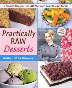 All raw desserts - bake free, gluten free, raw. Guilt-free baking!