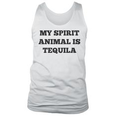 My Spirit Animal is Tequila Muscle Tee   Funny Drinking Tank Top by NSNP
