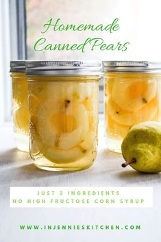 Develop A The Moment Upon A Dream Fairy Tale Birthday Bash Love Pears? Protect Them With This Easy Recipejust 3 Ingredients To Make Your Own Canned Pears At Home. In Jennie's Kitchen Pear Recipes Preserving, Pear Recipes Easy, Jelly Recipes, Jam Recipes, Canning Recipes, Preserving Food, Canning Tips, Kitchen Recipes, Cooker Recipes