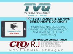 TVQ transmite diretamente do CRORJ em 28/06 as 19h Curso MUDANÇAS NAS ESCOLHAS CIRÚRGICAS DE RECONSTRUÇÃO ALVEOLARES