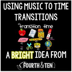 Fourth and Ten: Bright Idea: Managing Transitions With Music