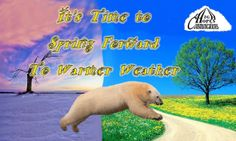 It's Time to Spring Forward www.highhopescommunications.ca Polar Bear, Weather, Spring, Movie Posters, Movies, Animals, 2016 Movies, Animales, Film Poster