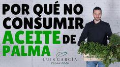 ¿Por qué no consumir aceite de palma?...La respuesta te sorprenderá. #AceiteDePalma #Veganos  http://www.ledestv.com/es/aficiones/veganos/video/por-que-no-consumir-aceite-de-palma.-vegan-food/3274