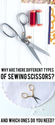 Great explanation about the different types of sewing scissors... Lists her favorite ones.
