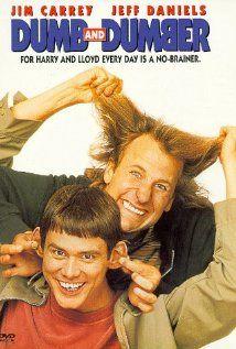 DUMB & DUMBER.  Director: Peter Farrelly.  Year: 1994.  Cast: Jim Carrey, Jeff Daniels, Lauren Holly, Mike Starr