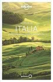Lonely Planet Lo Mejor de Italia/ The Best of Italy