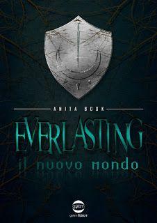 La libreria di Luce: SEGNALAZIONE: Everlasting - Il Nuovo Mondo di Anit...