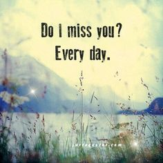 I miss you everyday. Today its bad though. I miss you so much I'm about to cry and my stomach hurts. I can't do this. I just want to see you in person. I miss you so much I wish I was already graduated. I Miss You Everyday, Miss You Mom, My Champion, Missing You So Much, Missing Dad, Missing Child, In Loving Memory, I Missed, Grief