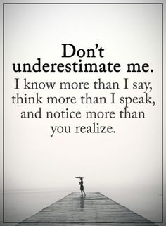 "Inspirational life quotes: positive thoughts about life Don't Underestimate me What I AM Inspirational thoughts About Words of wisdom "" Don't underestimate Funny Inspirational Quotes, Inspirational Thoughts, Inspiring Quotes About Life, Great Quotes, Motivational Quotes, Funny Quotes, Super Quotes, Life Thoughts, Positive Thoughts"