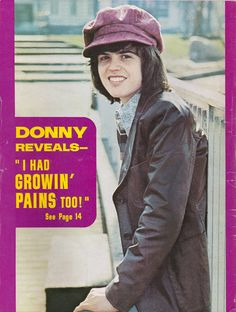 Donny Osmond:Was my very first crush.Please check out my website thanks. www.photopix.co.nz