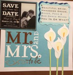 Wedding scrapbook page one with save the date post card, invitation, RSVP, and napkin from engagement party.