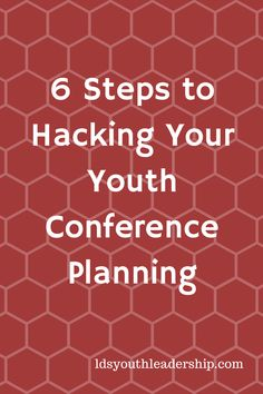 6 Steps to Hacking Your Youth Conference Planning – LDS Youth Leadership Youth Conference, Leadership Conference, Conference Planning, Lds Youth, Youth Activities, Hacks, How To Plan, Young Women, Brunch