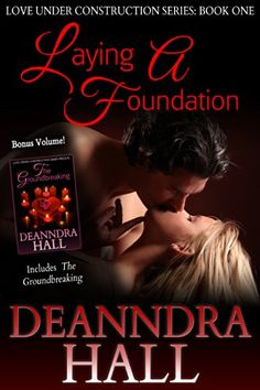 Free at posting  Laying a Foundation: Bonus volume: Includes The Groundbreaking (Love Under Construction series Book 1) by Deanndra Hall http://www.amazon.com/dp/B00EJ725TY/ref=cm_sw_r_pi_dp_GUeAwb0ADD0NB