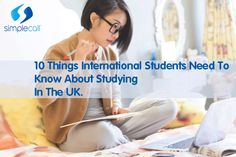 10 Things International Students Need To Know About Studying In The UK http://blog.simplecall.com/