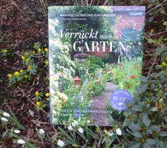 Verrückt nach Garten – zehnmal leidenschaftliche Gartenliebe – eine Rezension | Mein Gartentagebuch Books, Creative, Ideas, Libros, Book, Book Illustrations, Libri