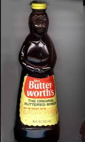mrs. butterworth - I used to pretty much drink this stuff