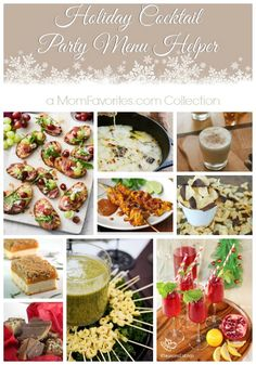 A Mom Favorites Collection: Holiday Cocktail Party Menu Helper. Recipes from @Harris Novick Teeter, @ina Garten, @Jenn L Farley | Savory Simple, @Amy Lyons Johnson / She Wears Many Hats and more! #MonthofMeals